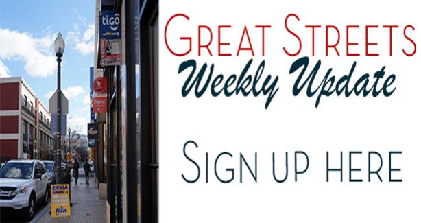 Great Streets Weekly Update